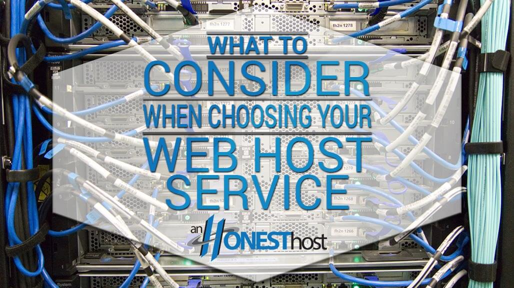 What to consider when choosing your web host service